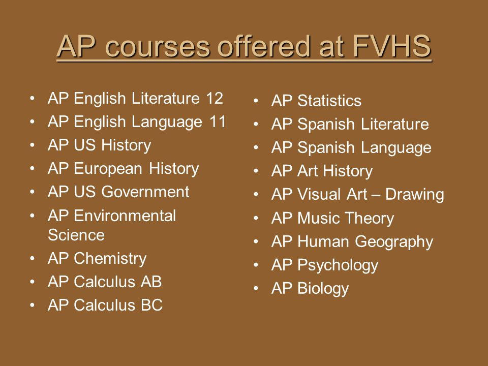 AP courses offered at FVHS
