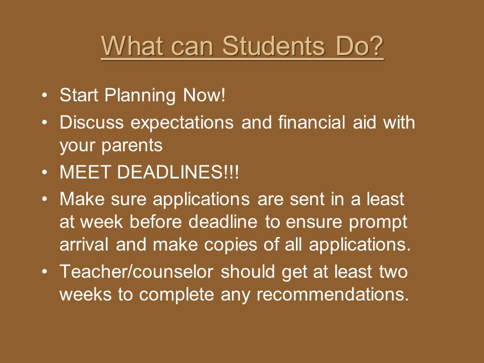 What can Students Do Start Planning Now!