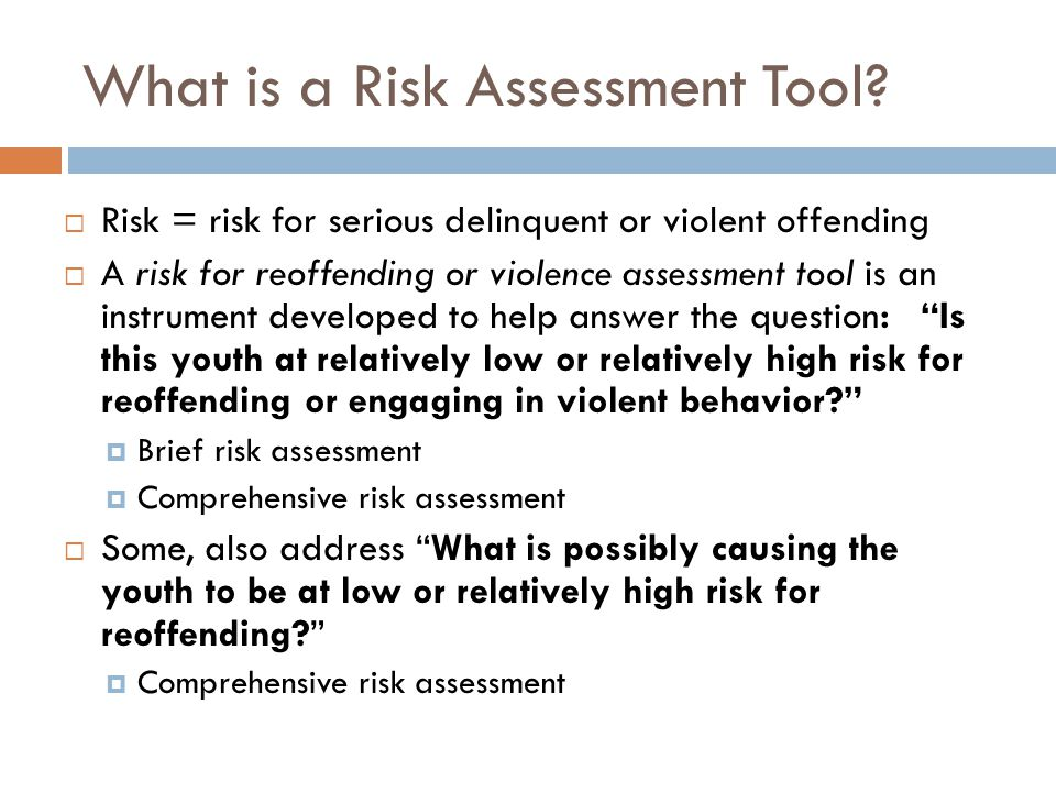 What is a Risk Assessment Tool