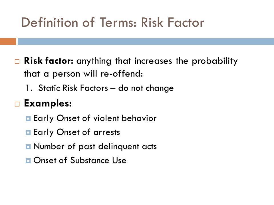 Definition of Terms: Risk Factor