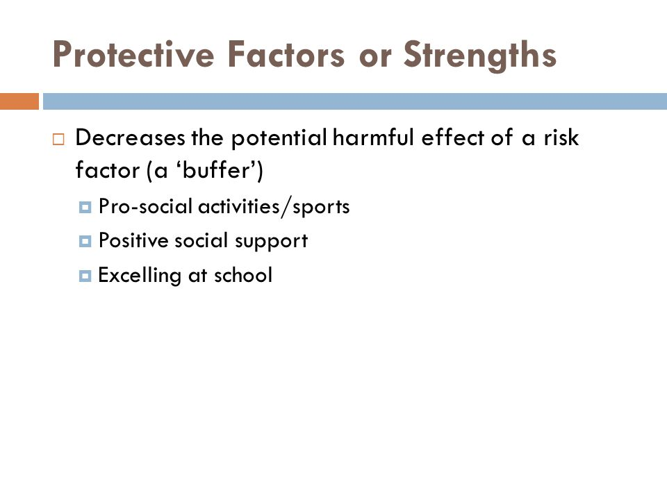 Protective Factors or Strengths