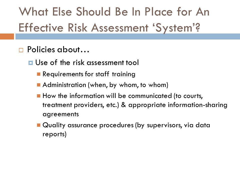 What Else Should Be In Place for An Effective Risk Assessment 'System'