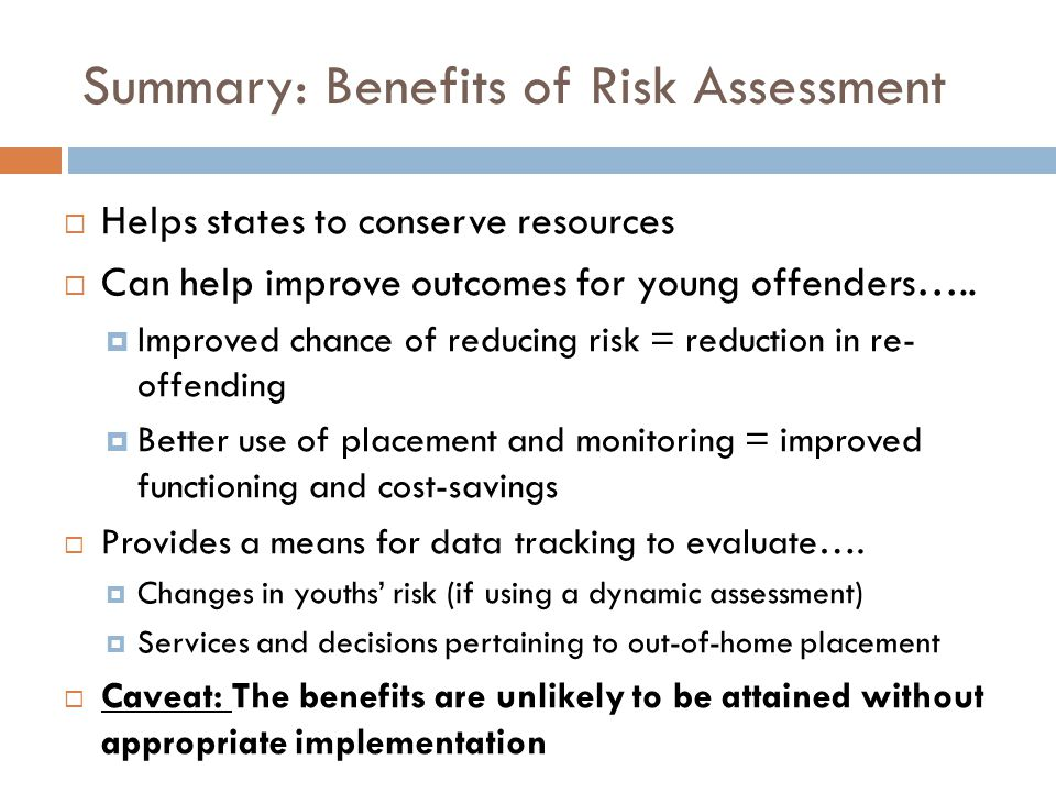 Summary: Benefits of Risk Assessment