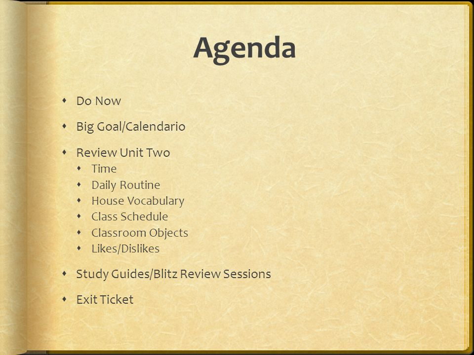 Agenda Do Now Big Goal/Calendario Review Unit Two