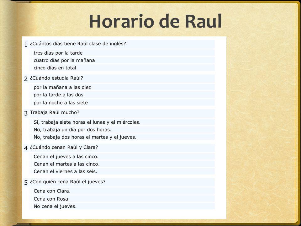 Horario de Raul