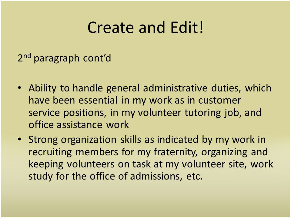 Create and Edit! 2nd paragraph cont'd