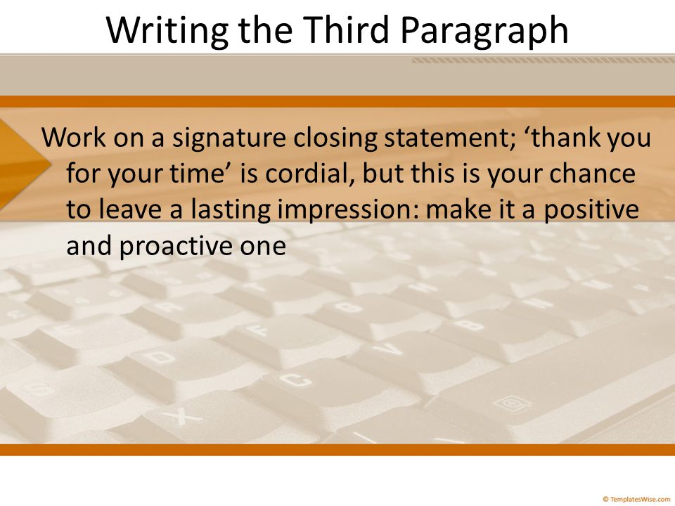 Writing the Third Paragraph