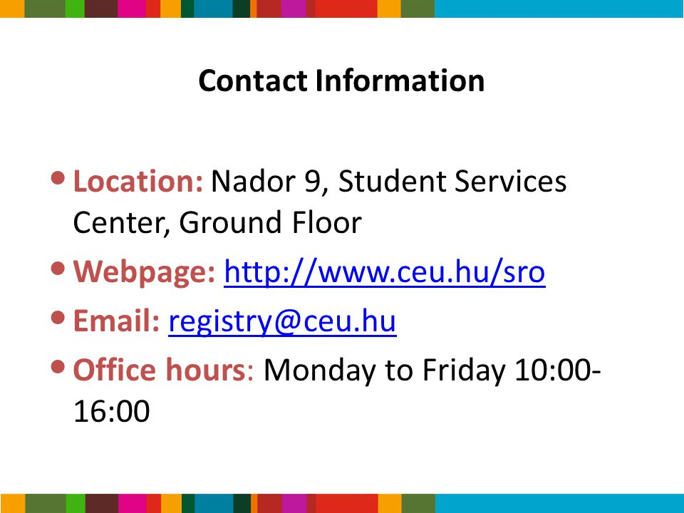 Location: Nador 9, Student Services Center, Ground Floor