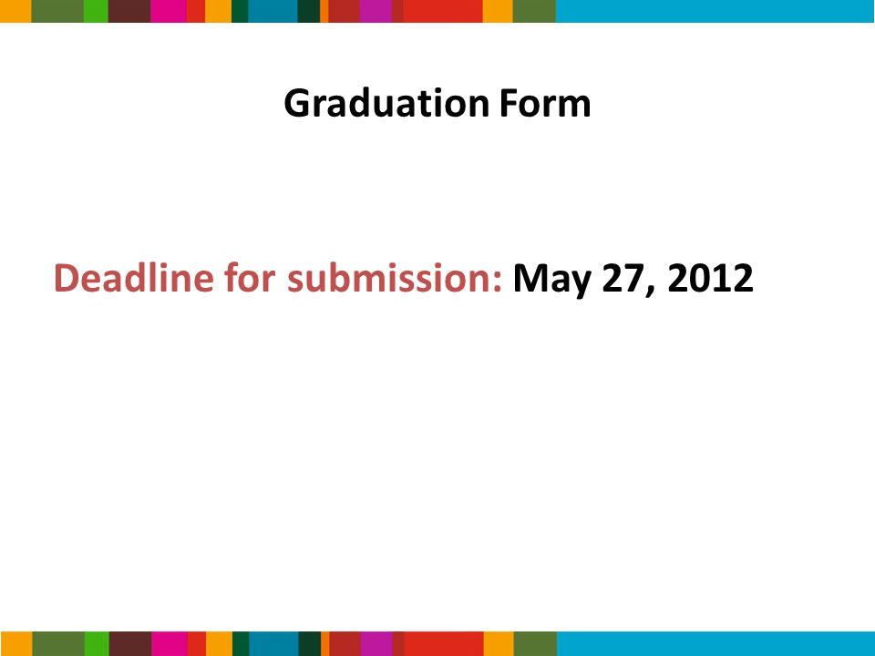 Deadline for submission: May 27, 2012