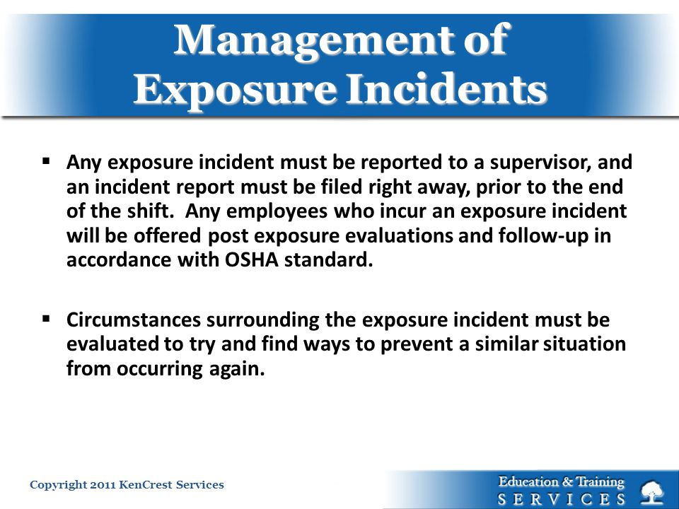 Management of Exposure Incidents