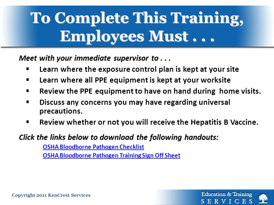 To Complete This Training, Employees Must . . .