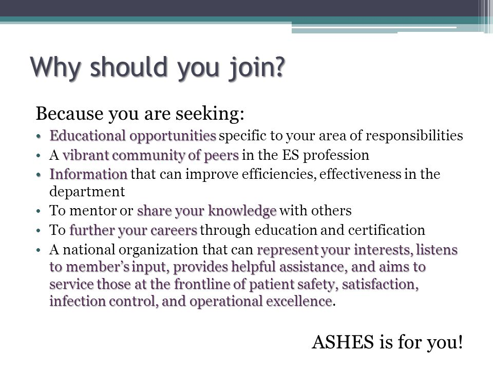 Why should you join Because you are seeking: ASHES is for you!