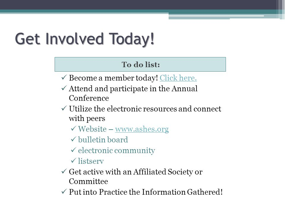 Get Involved Today! Become a member today! Click here.