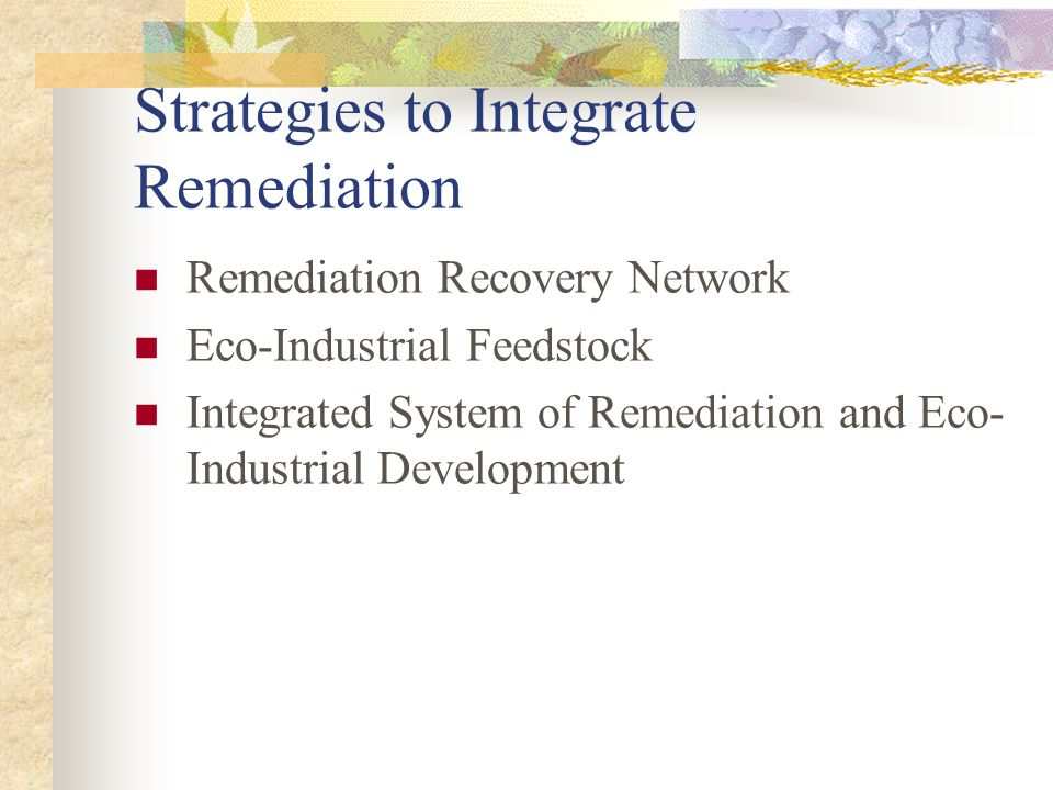 Strategies to Integrate Remediation
