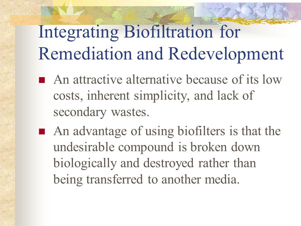 Integrating Biofiltration for Remediation and Redevelopment