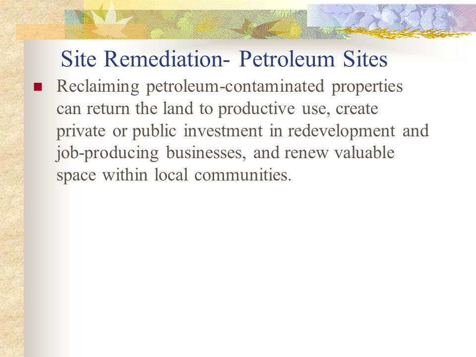 Site Remediation- Petroleum Sites