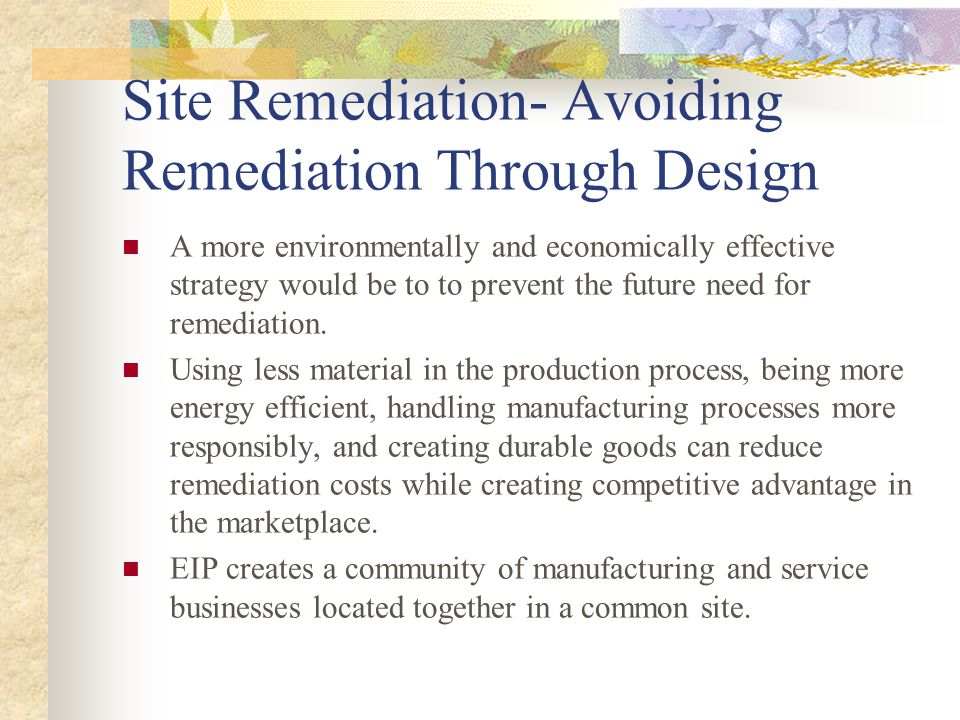Site Remediation- Avoiding Remediation Through Design