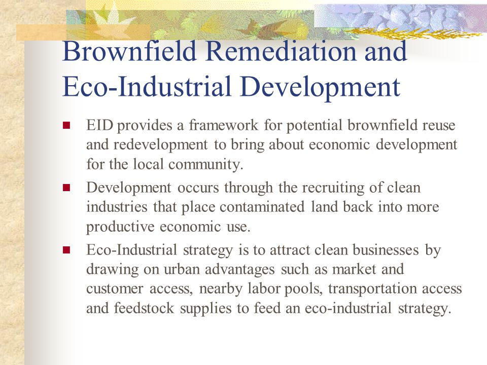 Brownfield Remediation and Eco-Industrial Development