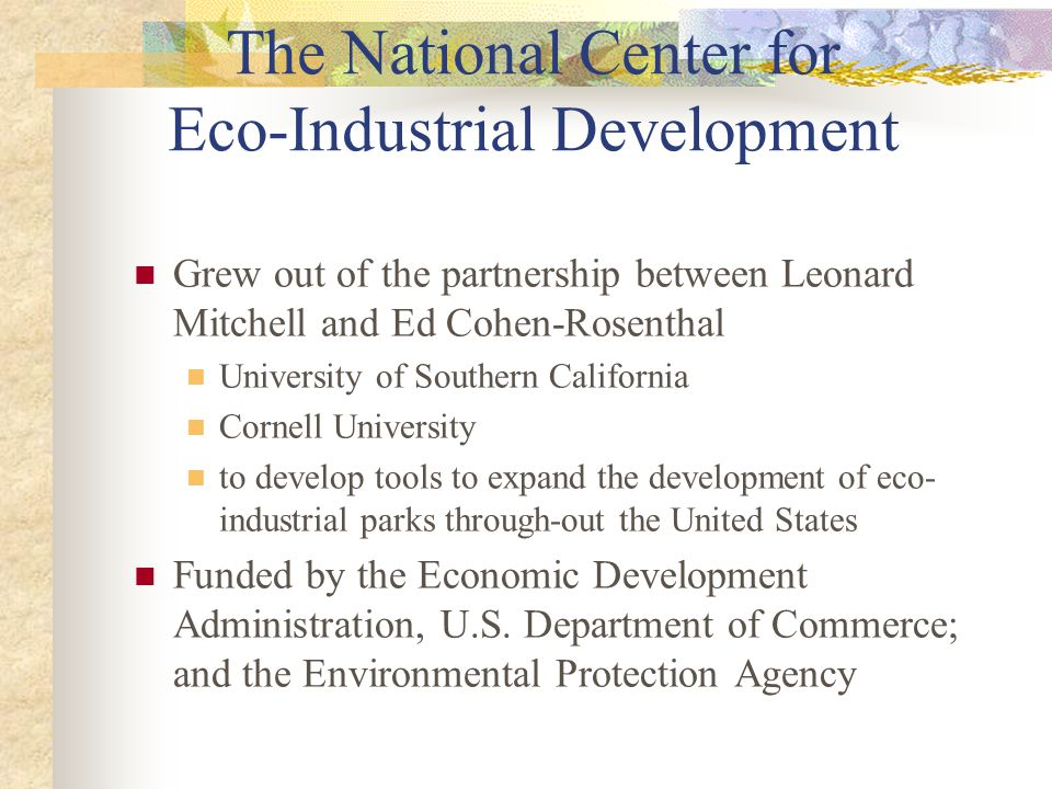 The National Center for Eco-Industrial Development