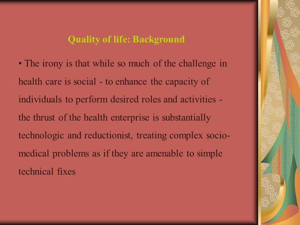 Quality of life: Background