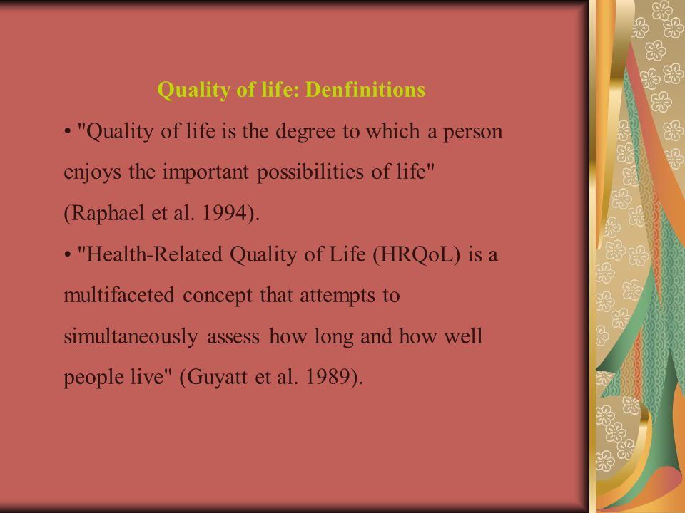 Quality of life: Denfinitions
