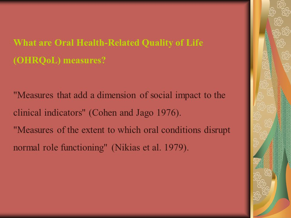 What are Oral Health-Related Quality of Life (OHRQoL) measures