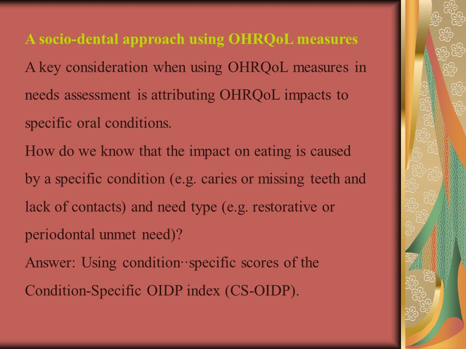 A socio-dental approach using OHRQoL measures