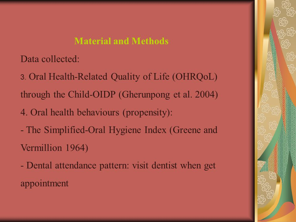 4. Oral health behaviours (propensity):