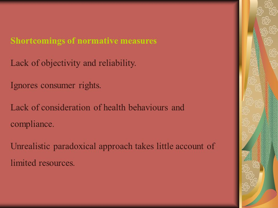 Shortcomings of normative measures