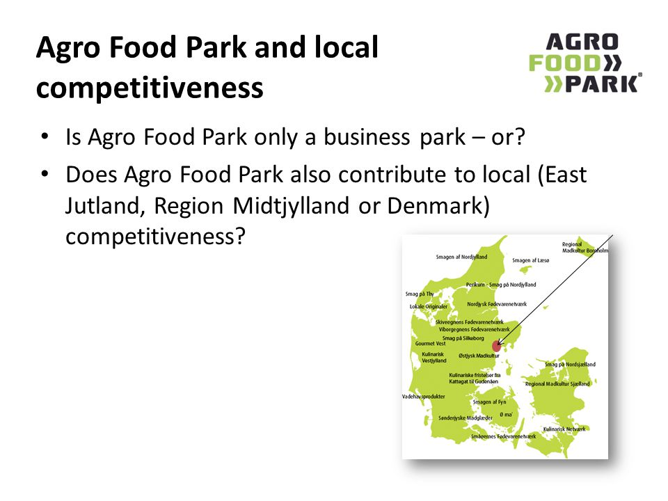 Agro Food Park and local competitiveness