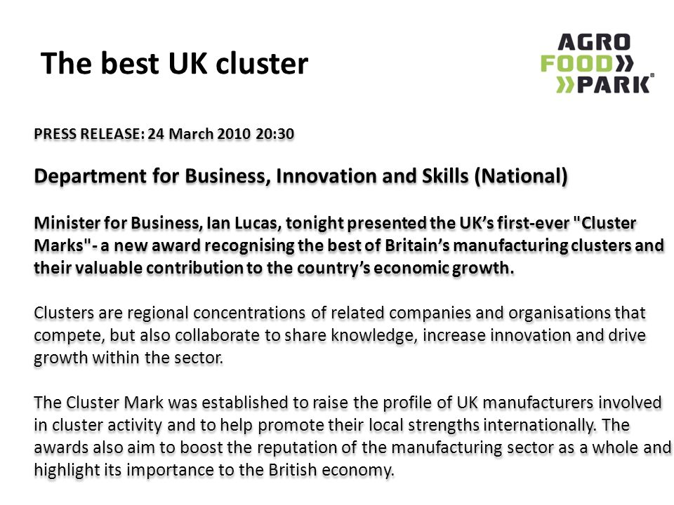 The best UK cluster PRESS RELEASE: 24 March 2010 20:30. Department for Business, Innovation and Skills (National)