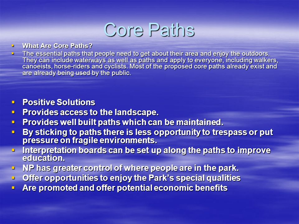 Core Paths Positive Solutions Provides access to the landscape.