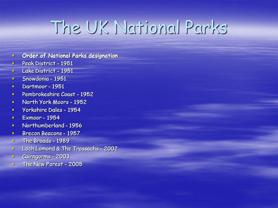 The UK National Parks Order of National Parks designation