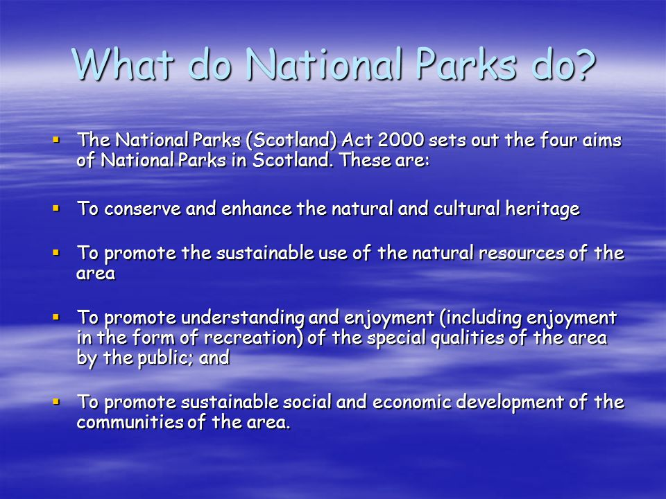What do National Parks do