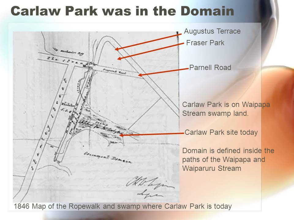 Carlaw Park was in the Domain