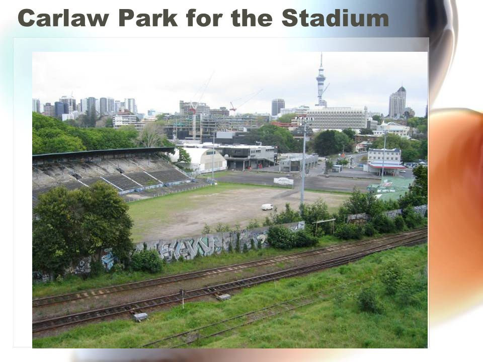 Carlaw Park for the Stadium