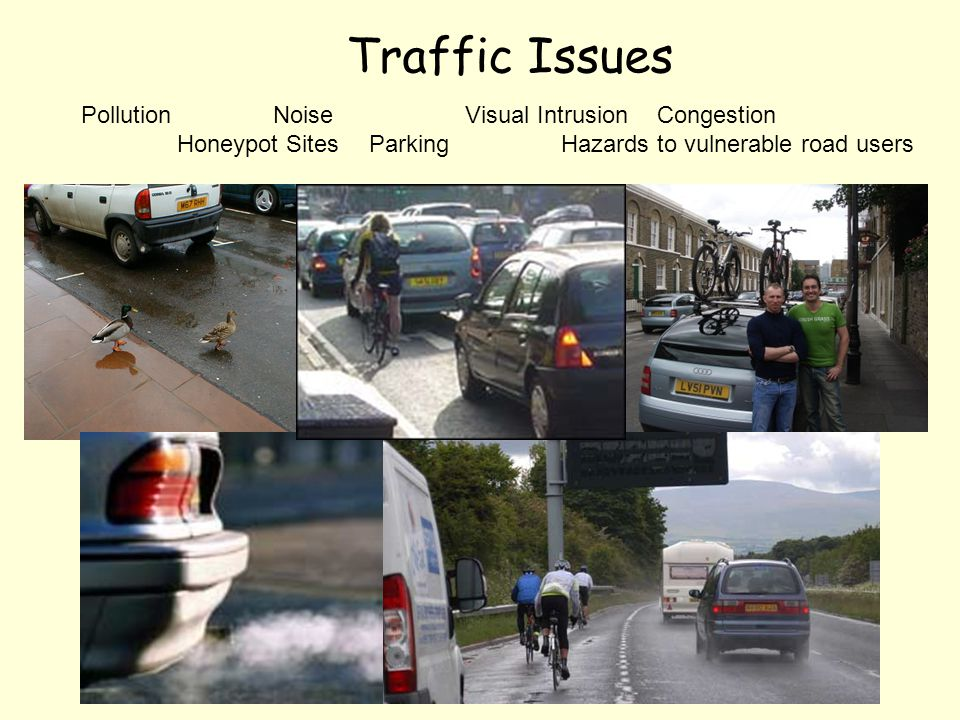 Traffic Issues Pollution Noise Visual Intrusion Congestion