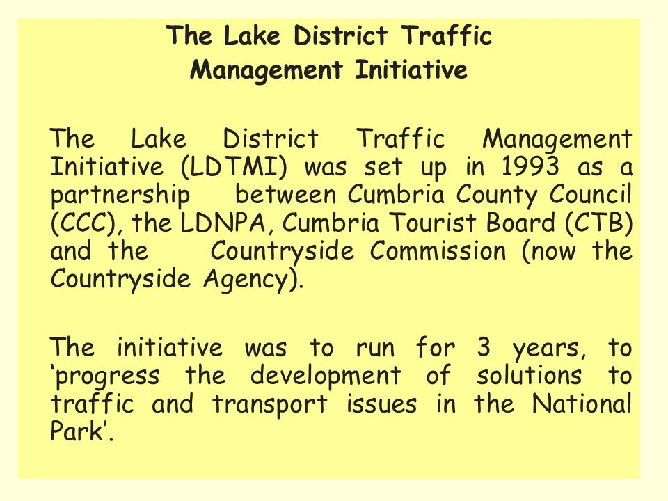 The Lake District Traffic Management Initiative