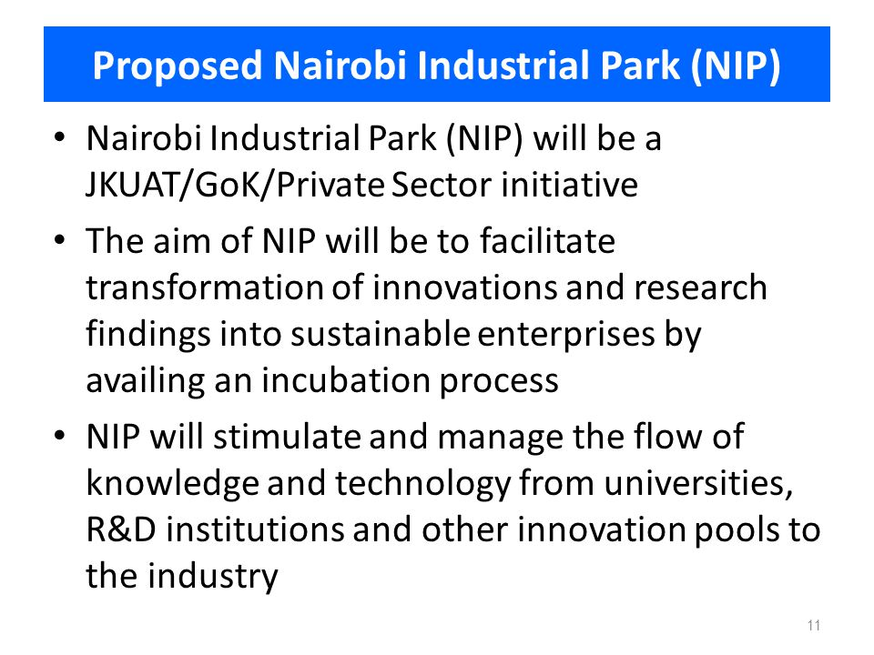 Proposed Nairobi Industrial Park (NIP)