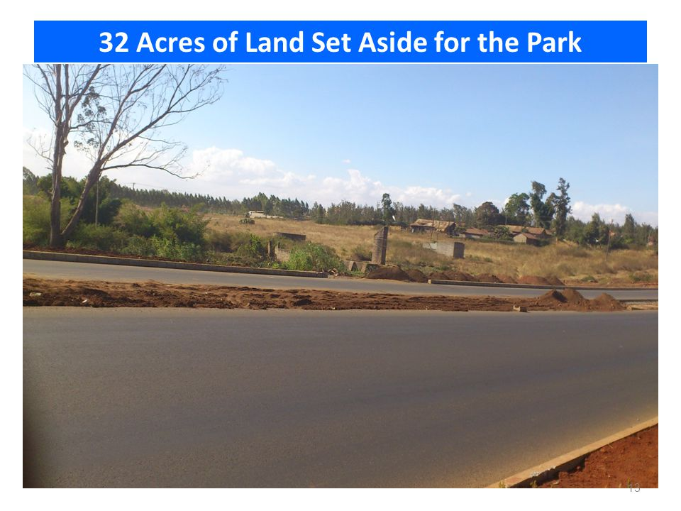 32 Acres of Land Set Aside for the Park