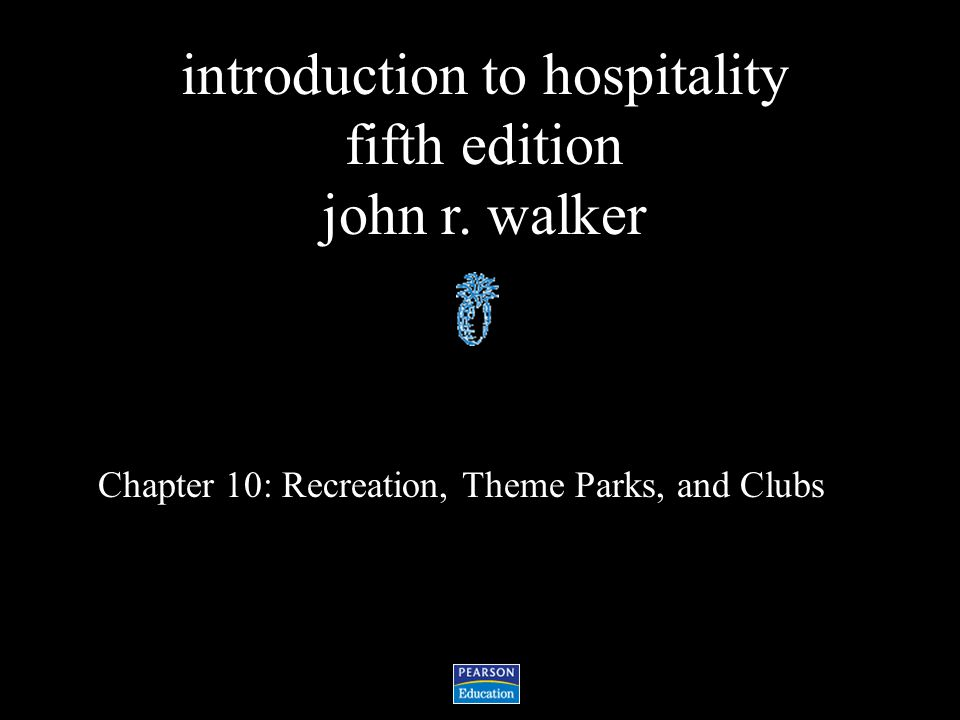 Chapter 10: Recreation, Theme Parks, and Clubs