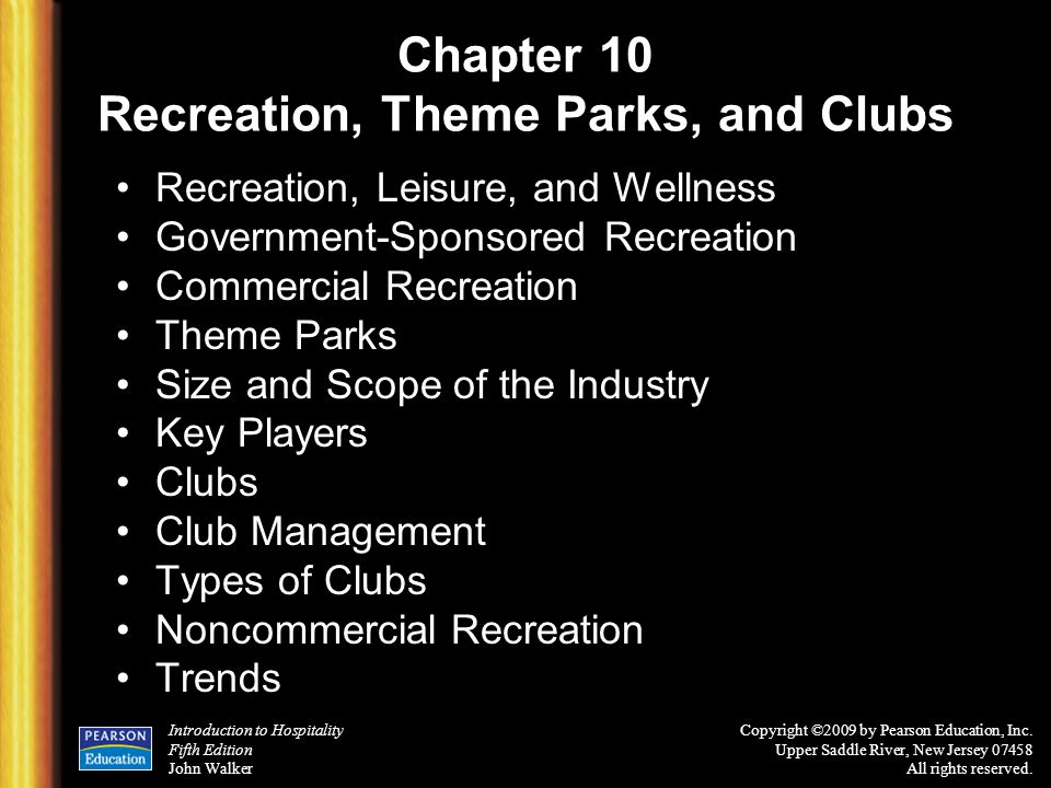 Chapter 10 Recreation, Theme Parks, and Clubs