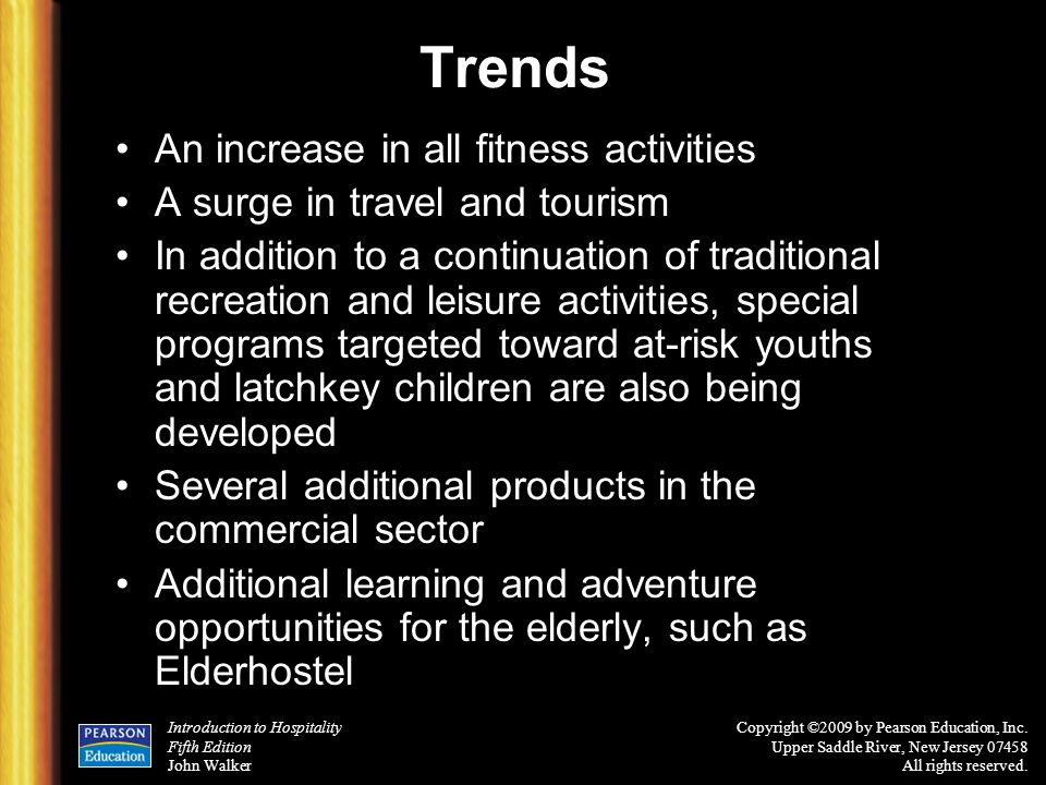 Trends An increase in all fitness activities