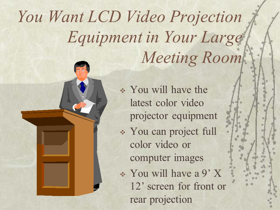 You Want LCD Video Projection Equipment in Your Large Meeting Room