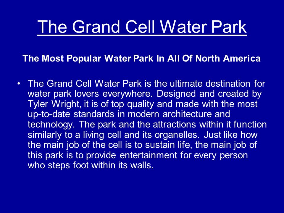 The Grand Cell Water Park