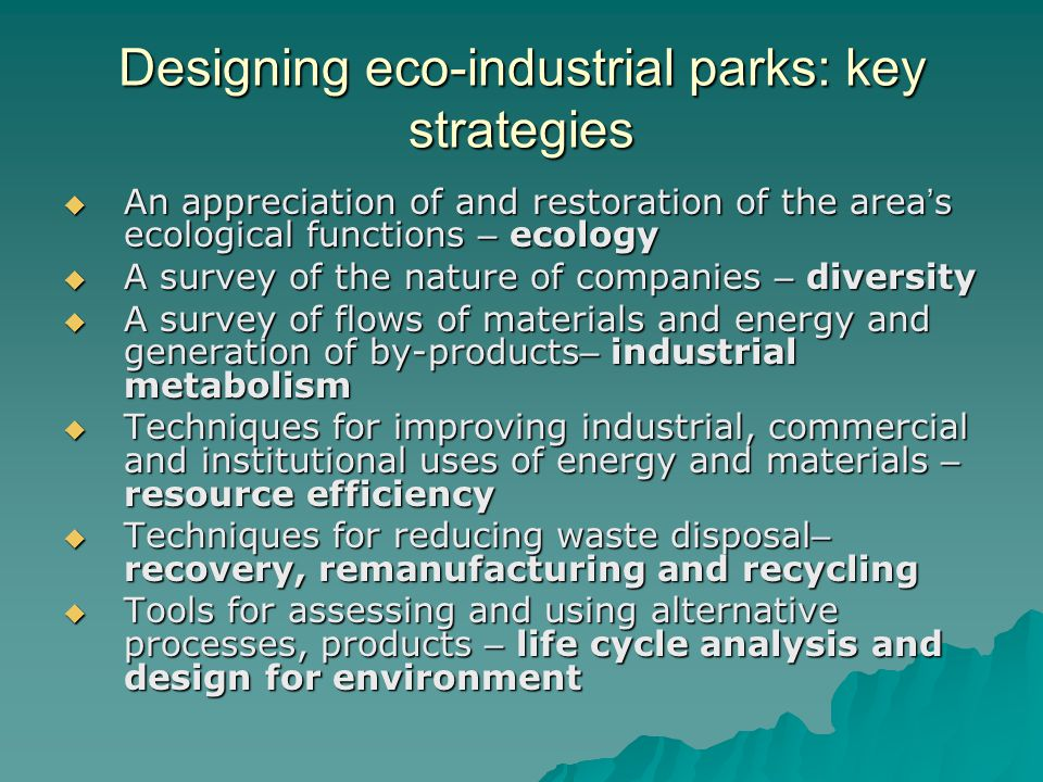 Designing eco-industrial parks: key strategies