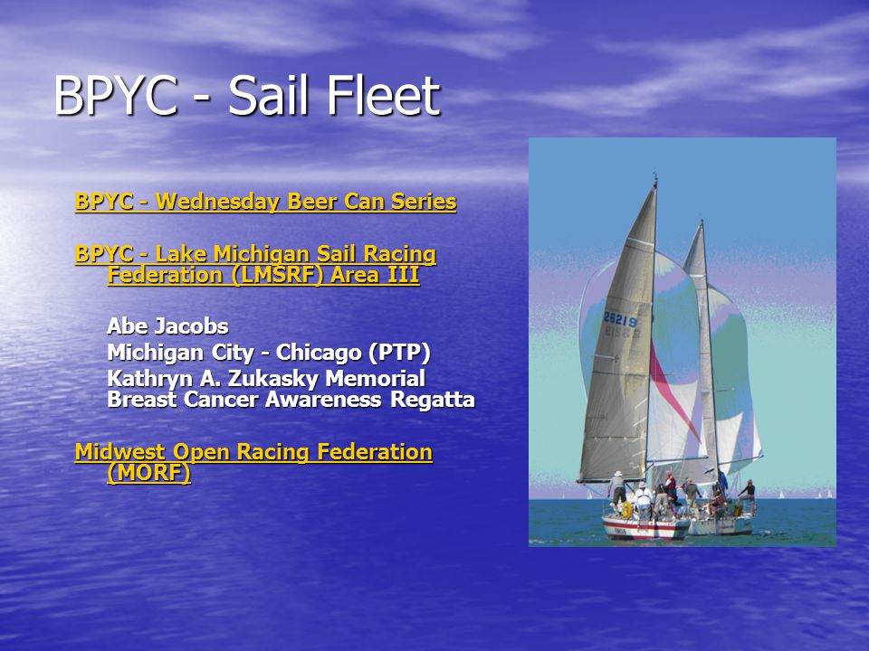 BPYC - Sail Fleet BPYC - Wednesday Beer Can Series