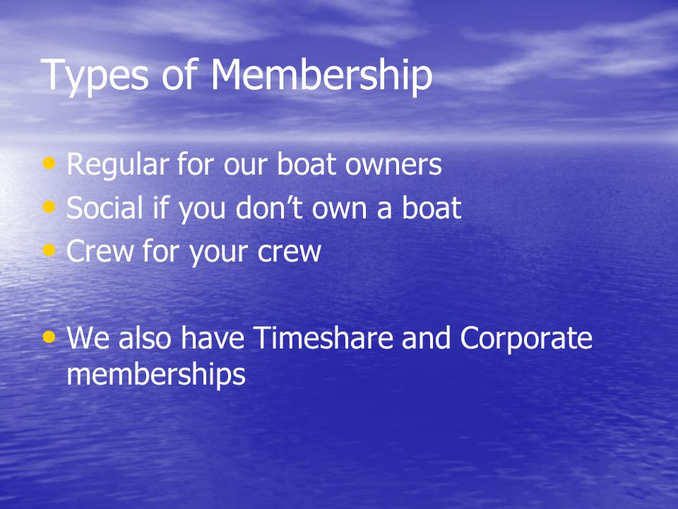 Types of Membership Regular for our boat owners