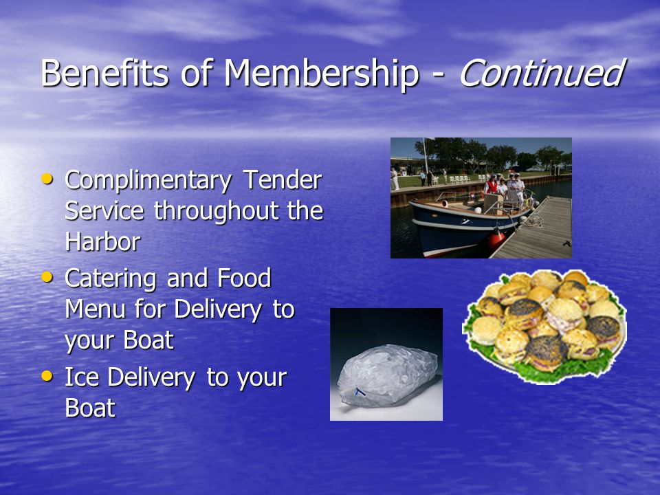 Benefits of Membership - Continued