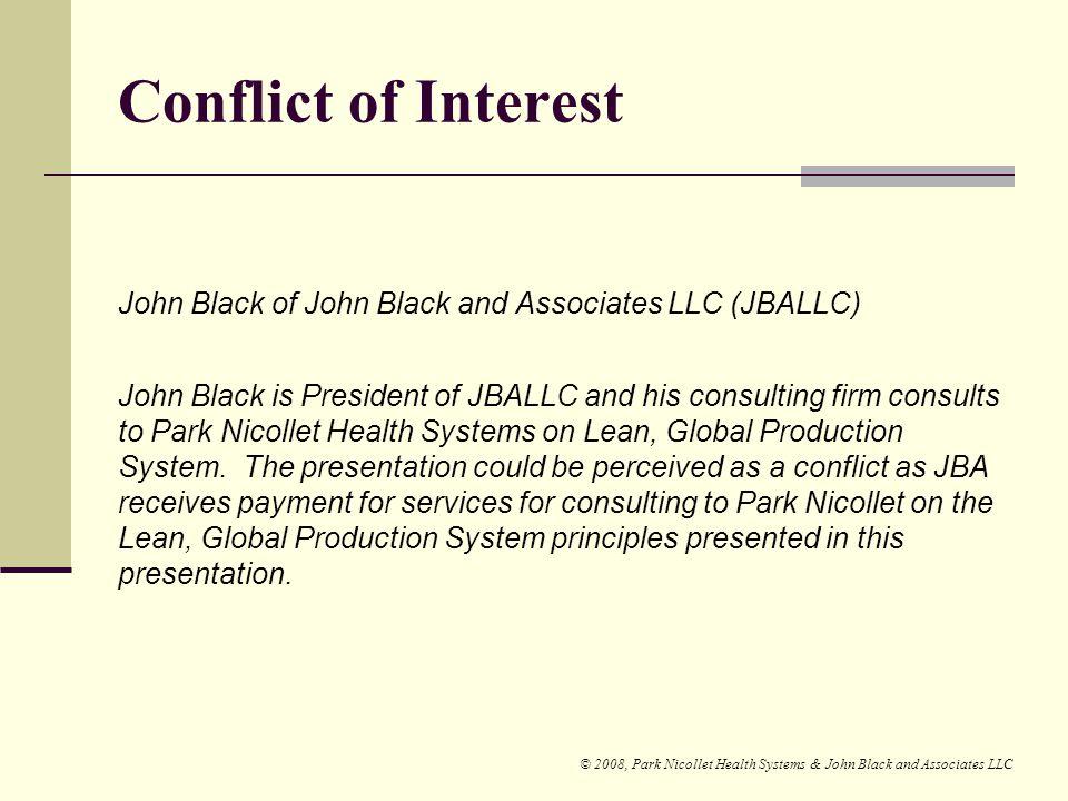 Conflict of Interest John Black of John Black and Associates LLC (JBALLC)